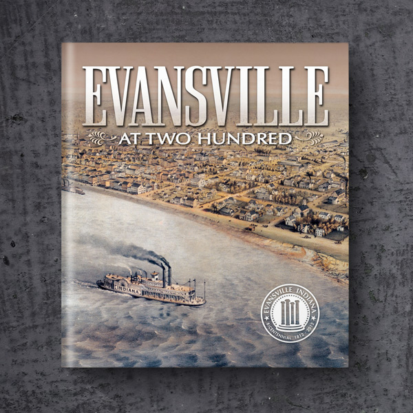 Evansville at Two Hundred